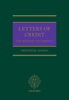 Letters of CreditThe Law and Practice of Compliance